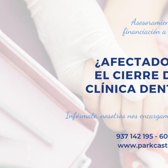 ¿Afectado por el cierre de tu clínica dental? Te vamos a ayudar
